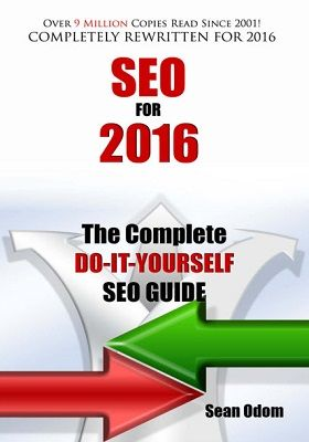 SEO For 2016 The Complete Do It Yourself SEO Guide
