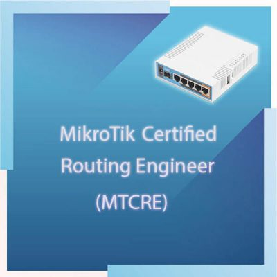 MikroTik Certified Routing Engineer MTCRE