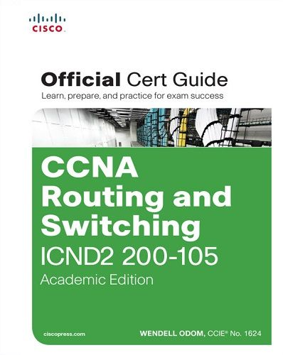 کتاب CCNA Routing and Switching ICND2 200-105 Official Cert Guide Academic Edition