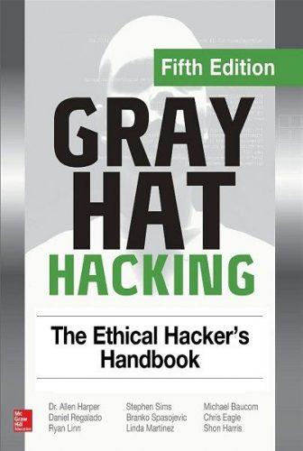 کتاب Gray Hat Hacking: The Ethical Hacker's Handbook