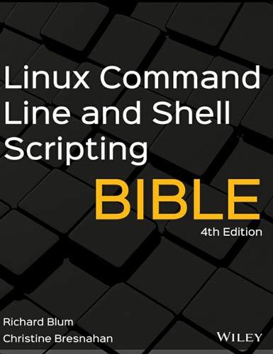 کتاب Linux Command Line and Shell Scripting Bible